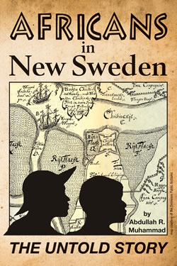 Africans in New Sweden - Abdullah R. Muhammad
