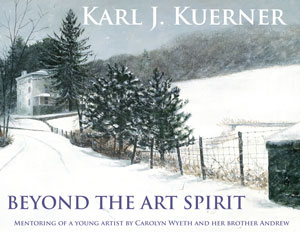 Beyond the Art Spirit - Karl J.  Kuerner