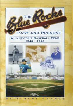 The Blue Rocks Past and Present - Elbert Chance