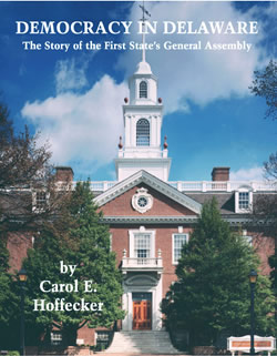 Democracy in Delaware - Carol E. Hoffecker