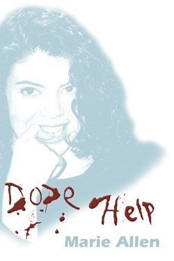 Dope / Help - Marie Allen
