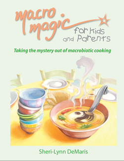Macro Magic for Kids and Parents - Sheri-Lynn DeMaris