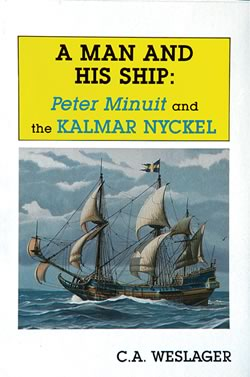 A Man and His Ship - C. A. Weslager