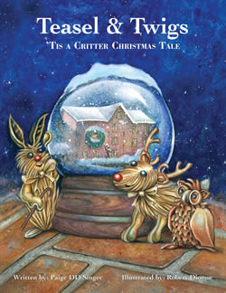 Teasel and Twigs: 'Tis a Critter Christmas Tale