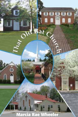 That Old Bat Church - Marcia Rae Wheeler
