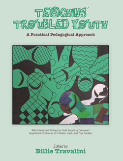 Teaching Troubled Youth - Billie Travalini